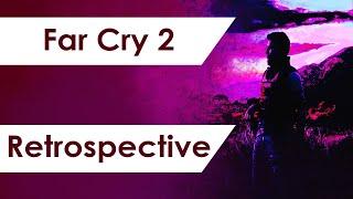 Far Cry 2 - A 10 Year Retrospective