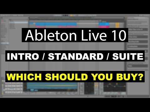 Ableton Live 10 Intro / Standard / Suite... Which should you buy? | Ableton Live 10 Tutorial #1