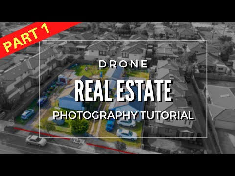 How To Shoot Drone Real Estate And Property Photography | TUTORIAL (PART 1)