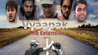 Vyaapak - The Extensive (Part 2)