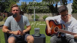 Enrique Iglesias - SUBEME LA RADIO (German Cover)