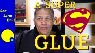 Best-Kept Secret: A Super Superglue