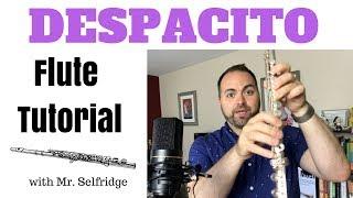 DESPACITO - Flute Tutorial!