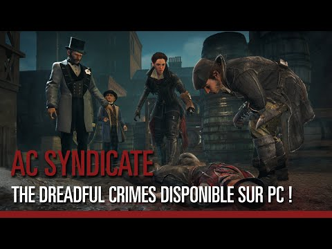 Thumbnail: Assassin's Creed Syndicate - The Dreadful Crimes disponible sur PC !