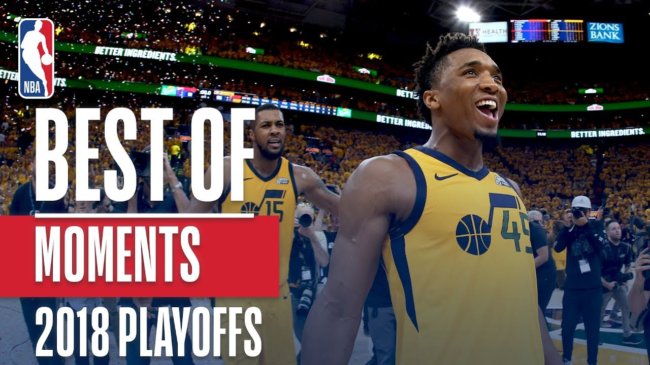 Best Moments Of The 2018 Nba Playoffs Youtube