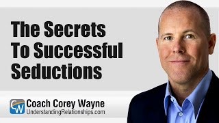 The Secrets To Succęssful Seductions
