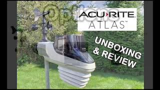 AcuRite Atlas Weather Station Unboxing & Review