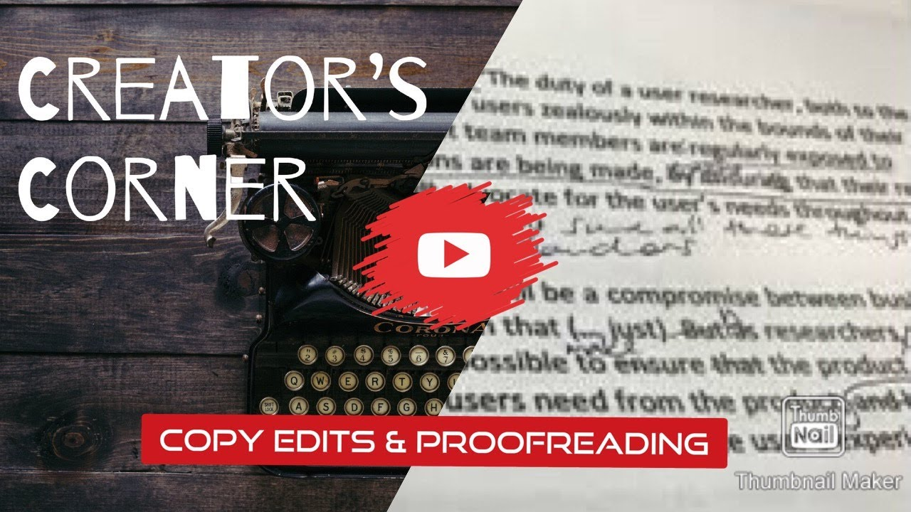 What is Editing, Pt. 3:  Copy Edits & Proofreading