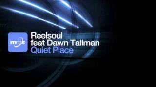 Will Reelsoul feat Dawn Tallman - Quiet Place (Original Instrumental)