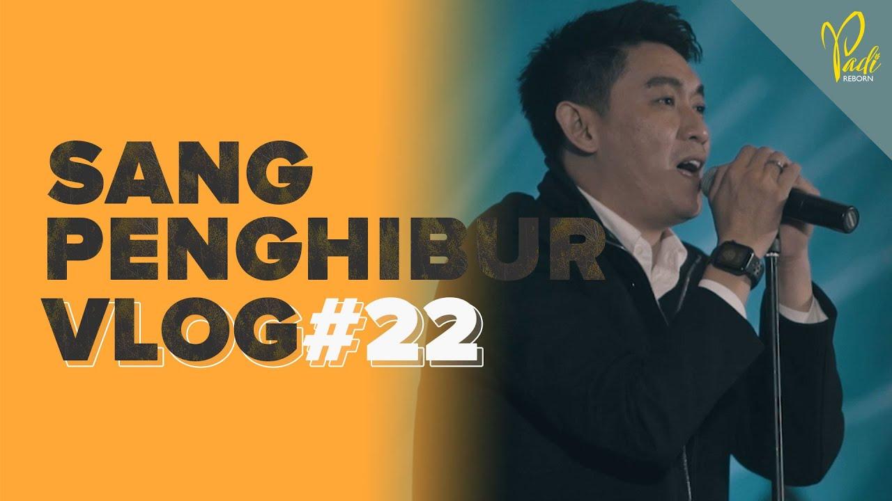 PADI SANG PENGHIBUR VLOG #22