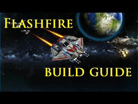 Galactic Starfighter Guide to the FLASHFIRE! | Constant Warfare