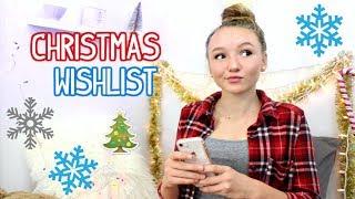 MY CHRISTMAS WISHLIST 2017!!