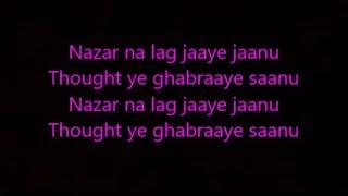 nazar na lag jaaye lyrics