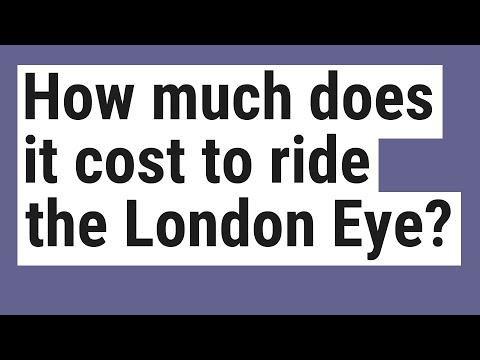 How Much Does It Cost To Ride The London Eye?
