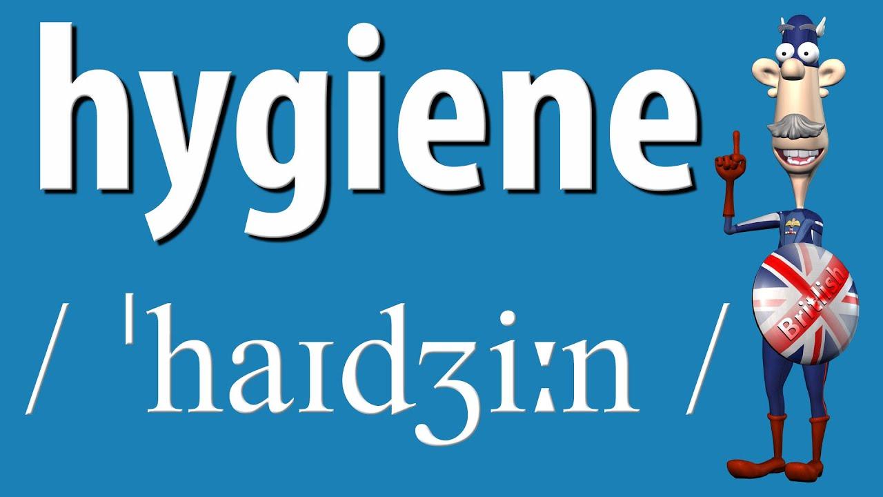 How to Say Hygiene  British Pronunciation  Learn English