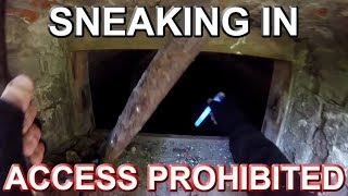 SNEAKING IN, PUBLIC ACCESS FORBIDDEN – Deep Fortified Tunnels