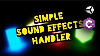 كيفية إنشاء بسيطة المؤثرات الصوتية معالج (Unity3D, C#)