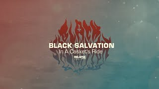BLACK SALVATION - In A Casket's Ride (Official Audio)
