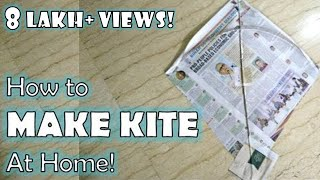 How to make Indian Kite at Home with Newspaper   Kite making for kids by Sparsh Hacks