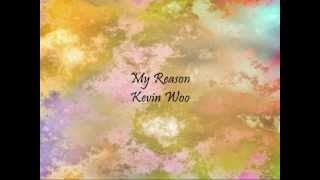 Video Kevin Woo - My Reason [Han & Eng] download MP3, 3GP, MP4, WEBM, AVI, FLV April 2018