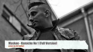 Maskoe - Kanacke No.1 (Full-Version)