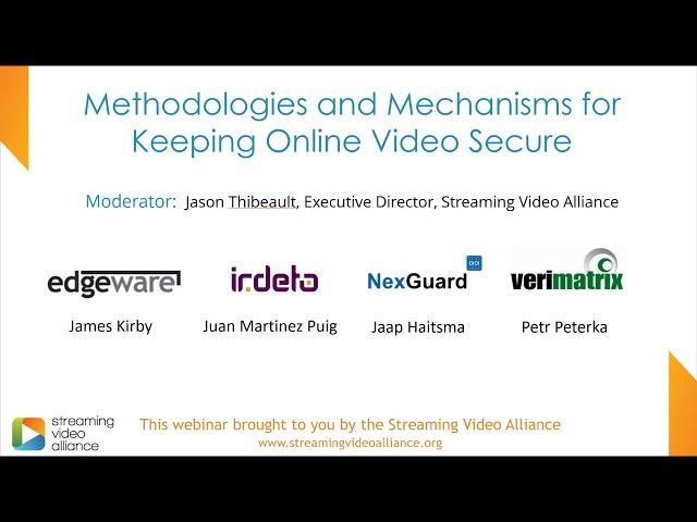 Methodologies and Mechanisms for Keeping Online Video Secure