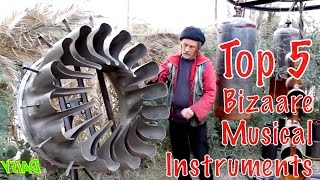 Top 5 Strangest Musical Instruments