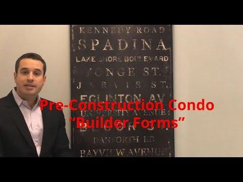 "Pre-Construction Condo ""Builder Forms""   www.torontorealtyblog.com by David Fleming"