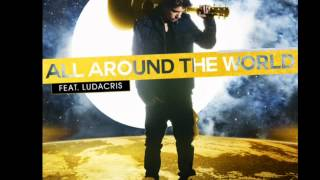 All Around The World - Justin Bieber Ft. Ludacris