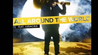 All Around The World - Justin Bieber Ft. Ludacris