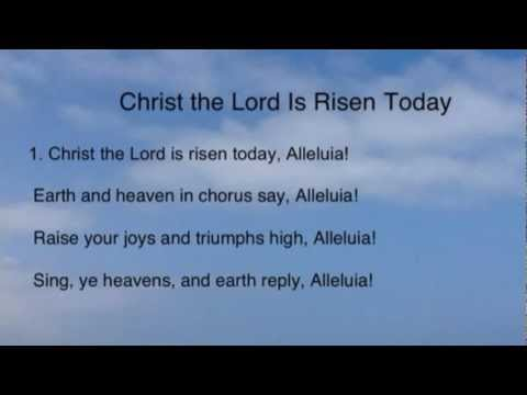 Christ the Lord Is Risen Today (United Methodist Hymnal #302)
