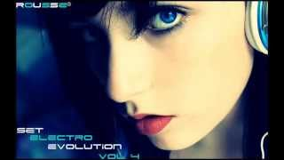 Set - Electro Evolution Vol. 4 - (By Rousse . *Free Download*)