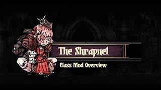 Darkest Dungeon Mods: How to play The Shrapnel!