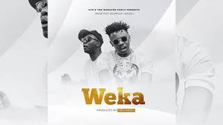 Chege featuring Xelimpilo(Uhuru) - Weka (Official Audio)