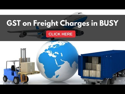 GST on Freight Charges in BUSY (Hindi)