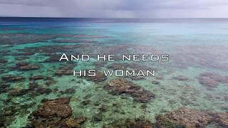 Eric Clapton - Needs His Woman (with Lyrics)