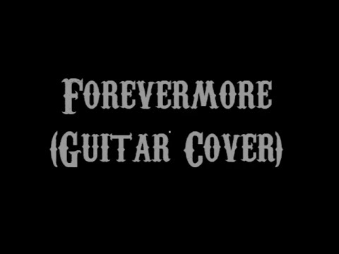 Forevermore - Side A (Guitar Cover With Lyrics & Chords)