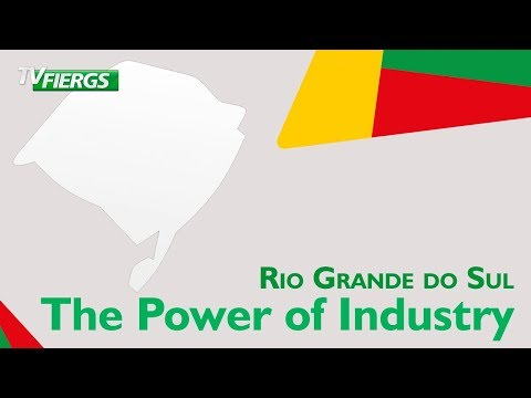Rio Grande do Sul / The Power of Industry