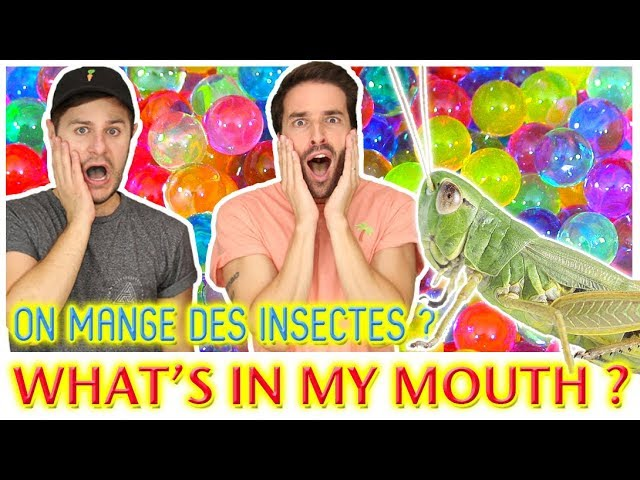 WHATS IN MY MOUTH ET ORBEEZ CHALLENGE AVEC PL CLOUTIER
