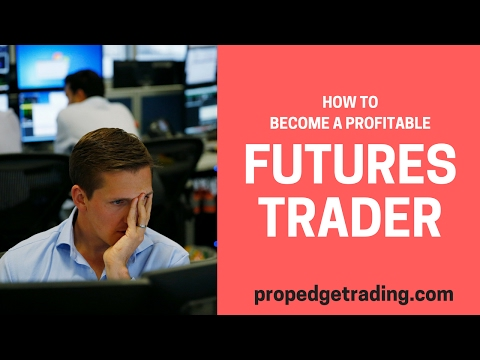 How to Become a Profitable Futures Trader