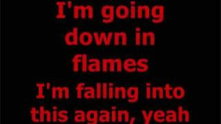 3 Doors Down- Going Down In Flames (lyrics)