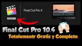 Final Cut Pro 10.4 Completo Español - Ahórrate $5,999 Pesos..