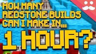 HOW MANY Redstone Builds in ONE HOUR!?