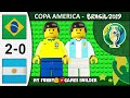 Brazil vs Argentina 2-0 • Copa America 2019 (Semi-Final 02/07) All Goals Highlights in Lego Football
