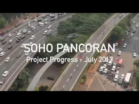 Soho Pancoran, South Jakarta Progress Project Video - July 2017