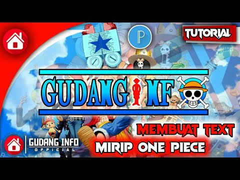 Cara Membuat Text Mirip One Piece Mengunakan Pixellab
