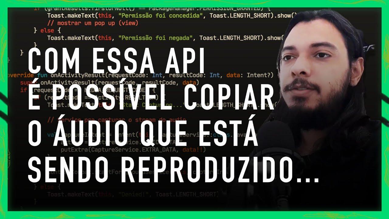ANDROID AVANÇADO: CAPTURE AUDIO DE OUTROS APLICATIVOS