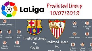 Potential lineup fc barcelona vs sevilla predicted for la liga 10/07/2019