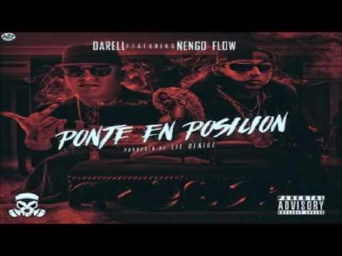 Ponte En Posicion - Darell Ft. Ñengo Flow (Original) (Con Letra) ★REGGAETON TRAP 2016★ / LIKE