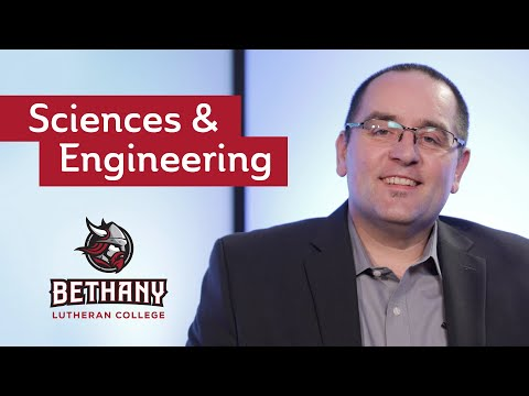 Sciences and Engineering at Bethany Lutheran College